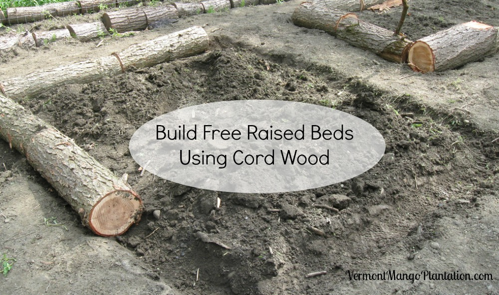Build Free Raised Beds Using Cord Wood
